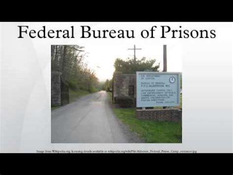 federal bureau of federal bureau of prisons