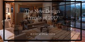 The, New, Design, Trends, Of, 2017
