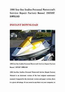 1989 Sea Doo Seadoo Personal Watercraft Service Repair Factory Manual Instant Download