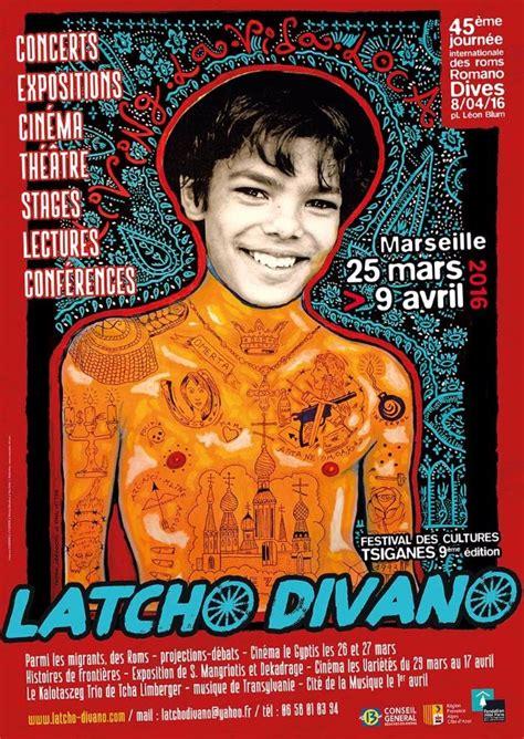 Latcho Divano - latcho divano 2016 du 25 03 2016 au 09 04 2016