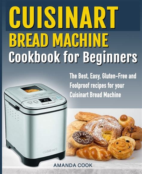 You can make bake pretty much any type of dough in a bread machine. Cuisinart Bread Machine Cookbook for beginners : The Best, Easy, Gluten-Free and Foolproof ...
