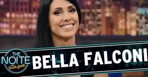 The Noite 25/04/14 - Bella Falconi (íntegra) - YouTube