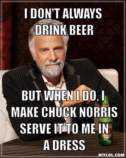 Beer Meme Guy - the world s most interesting man freelance christianity