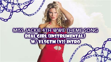 2003 Miss Jackie 4th Wwe Theme Song Real Girl