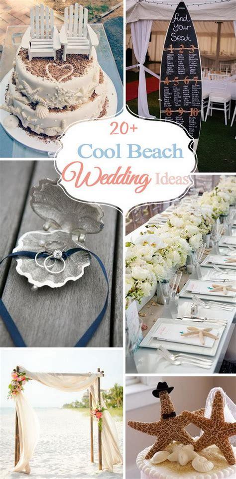 20+ Cool Beach Wedding Ideas 2017