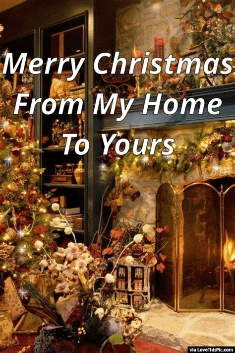 merry christmas from my home to yours gif quote pictures photos and images for facebook