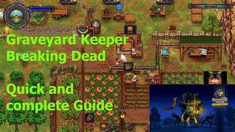 graveyard keeper zombie breaking dead