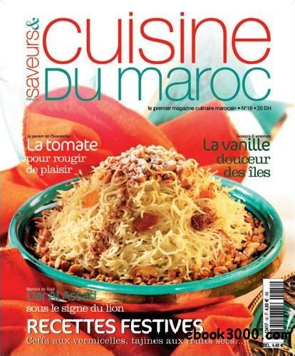cuisine du maroc saveurs et cuisine du maroc no18 juillet aout 2008