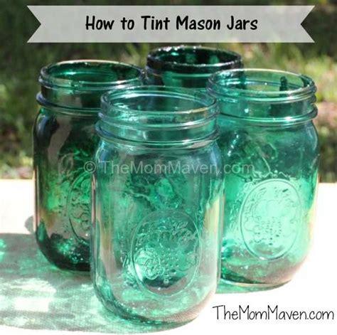 tint mason jars  mom maven