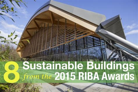 sustainable british buildings    riba awards