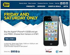 Buy one get one free on 32gb iphone 4 at best buy this for Buy one iphone 4 get one free from bestbuy today only