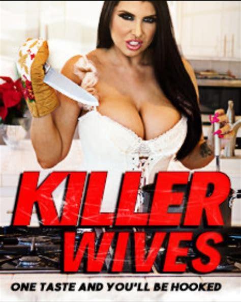 Watch Full Porn Killer Wives Movie In Hd Watch Xxx Free