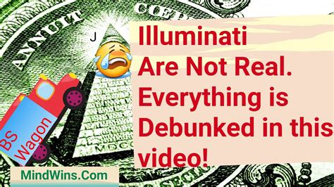 illuminati debunked illuminati are not real everything you were told about