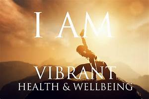 I AM Affirmations VIBRANT HEALTH & WELLBEING | Stay ...