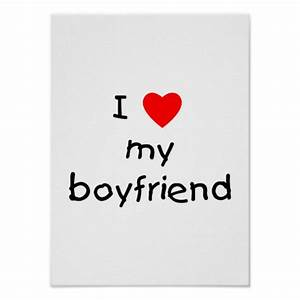 I Love My Boyfriend Poster   Zazzle