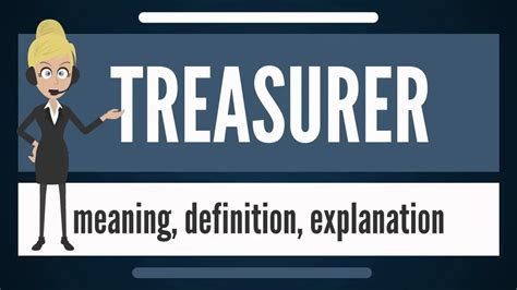 Meaning In by What Is Treasurer What Does Treasurer Treasurer