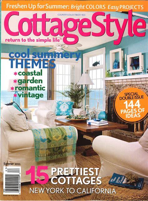 Cottage Style Magazine Cordelia S Cottage Cottage Style Magazine Features Our