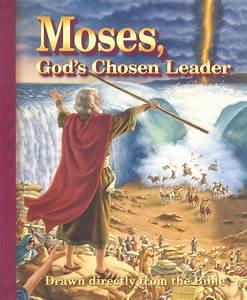Moses, God's Chosen Leader – Gospel Publishers