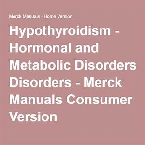 Hypothyroidism - Hormonal And Metabolic Disorders