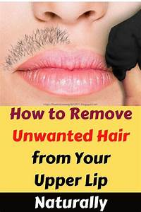 How To Remove Upper Lip Hair Naturally At Home  Read On