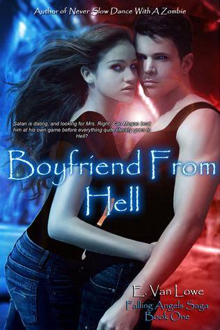 boyfriend  hell falling angels saga    van lowe reviews discussion bookclubs lists
