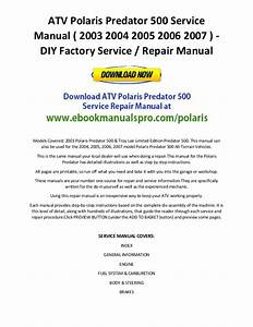 Atv Polaris Predator 500 Service Manual   2003 2004 2005