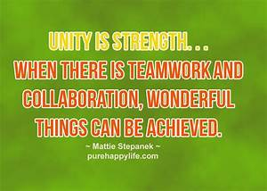 62 Best Quotes ... Strength And Teamwork Quotes