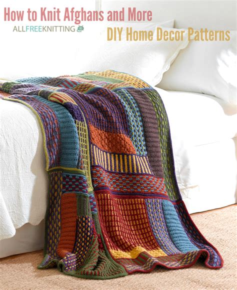 How To Knit Afghans And More 300 Diy Home Decor Patterns