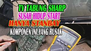Tv Sharp Piccolo Mati Stanby Dan Cara Mengatasi Tv Sharp