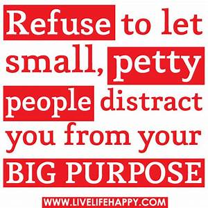 Refuse to let s... Petty Ex Quotes