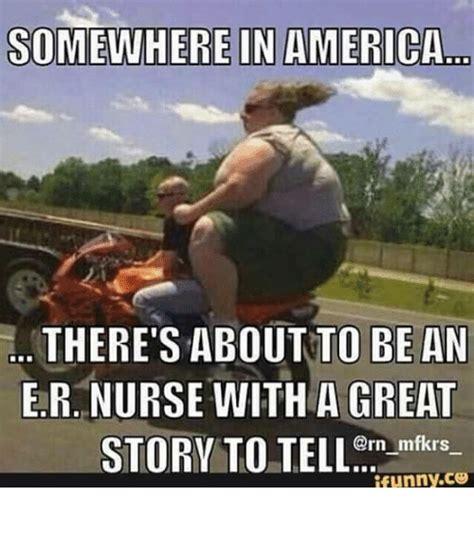 Er Memes - 25 best memes about er nurse er nurse memes