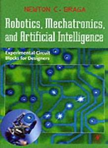 Robotics  Mechatronics  And Artificial Intelligence   Experimental Circuit Blocks For Designers