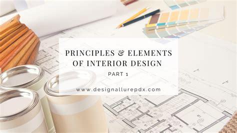 Look Basics Elements Interior Design by Basic Elements Of Interior Design Interior Design Ideas
