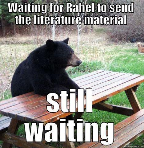 Waiting Meme - waiting bear memes quickmeme