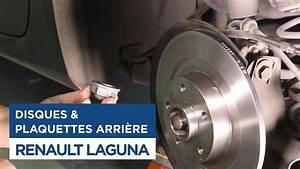 Disques De Frein : renault laguna changer disques et plaquettes de frein arri res youtube ~ Medecine-chirurgie-esthetiques.com Avis de Voitures