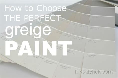 how to choose the greige paint paint colors grey and greige paint colors