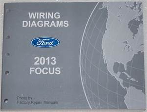 Buy 2013 Ford Focus Wiring Diagrams Electrical Shop Manual