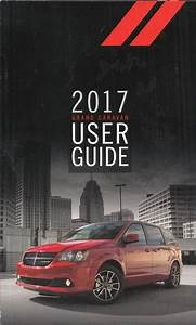 2017 Dodge Grand Caravan User Guide Owner U0026 39 S Manual Original