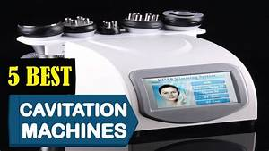 5 Best Cavitation Machines 2018