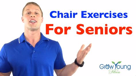 chair exercises for seniors senior fitness exercises