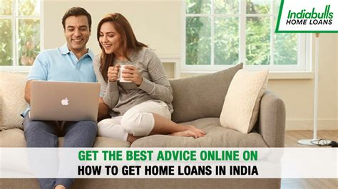 Get The Best Advice Online On How To Get Home Loans In