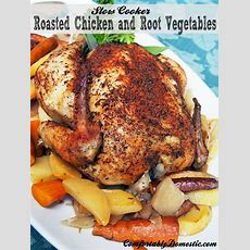Slow Cooker Whole Roasted Chicken  Comfortably Domestic