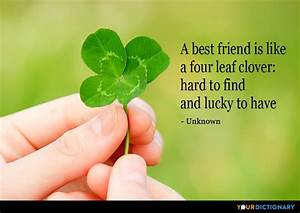 A best friend i... Find Luck Quotes