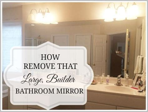 How To Remove A Bathroom Mirror Glued To The Wall by How To Safely And Easily Remove A Large Bathroom Builder
