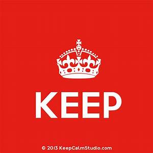 Keep Calm And Carry On Crown Vector