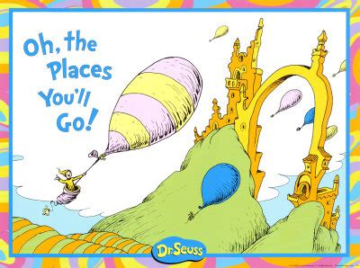 Oh The Places Youll Go Dr Seuss Quotes Quotesgram. Simple Report Card Template. Garage Sale Poster. Graduate School Gpa Requirements. Royal Brites Business Cards Template. Change Order Forms Template. Wedding Planning Template Free. Excel Daily Schedule Template. Assistantships For Graduate School