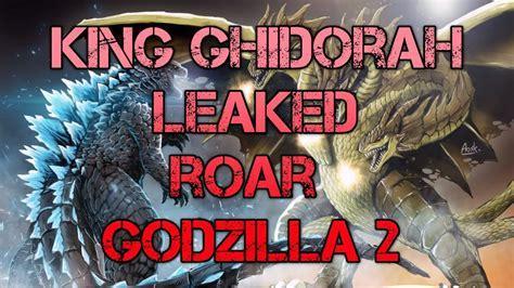 Godzilla 2: King Ghidorah Roars Leaked!? Probably not