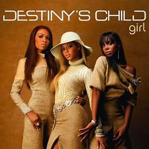 Girl (Remixes) by Destiny's Child on Spotify