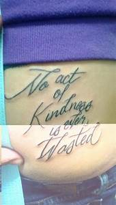 "My newest tattoo - from the Buddha quote ""no act of ..."