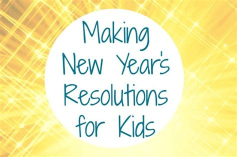 Help Your Kids Make New Year's Resolutions  Fun With Kids